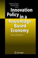 Cover image for Innovation policy in a knowledge-based economy : theory and practice