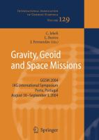 Cover image for Gravity, geoid and space missions : GGSM 2004, IAG International Symposium, Porto, Portugal. August 30 - September 3, 2004