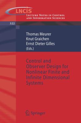 Cover image for Control and observer design for nonlinear finite and infinite dimensional systems
