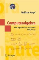 Cover image for Computeralgebra : eine algorithmisch orientierte einfuhrung