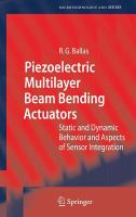 Cover image for Piezoelectric multilayer beam bending actuators : static and dynamic behavior and aspects of sensor integration