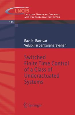Cover image for Switched finite time control of a class of underactuated systems