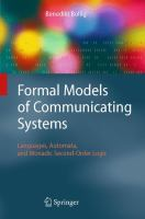 Cover image for Formal models of communicating systems : languages, automata, and monadic second-order logic