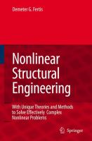 Cover image for Nonlinear structural engineering : with unique theories and methods to solve effectively complex nonlinear problems