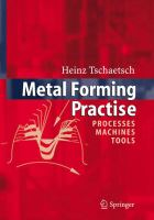 Cover image for Metal forming practise : processes-machines-tools