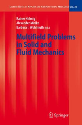 Cover image for Multifield problems in solid and fluid mechanics