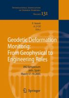 Cover image for Geodetic deformation monitoring : from geophysical to engineering roles : IAG Symposium Jaen, Spain, March 17-19, 2005 /$cedited by Fernando Sanso and Antonio J. Gil