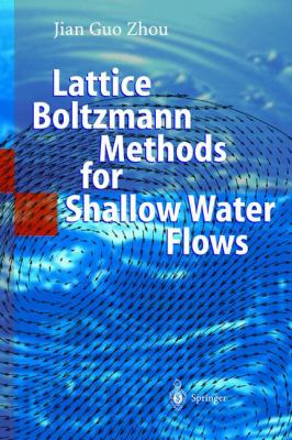 Cover image for Lattice Boltzmann methods for shallow water flows
