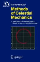 Cover image for Methods of celestial mechanics application to planetary system, geodynamics and satellite geodesy