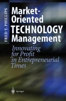 Cover image for Market-oriented technology management : innovating for profit in entrepreneurial times