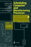 Cover image for Scheduling computer and manufacturing processes