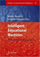 Cover image for Intelligent educational machines : methodologies and experiences