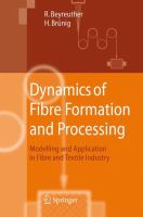 Cover image for Dynamics of Fibre Formation and Processing Modelling and Application in Fibre and Textile Industry