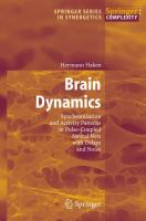 Cover image for Brain dynamics : synchronization and activity patterns in pulse-coupled neural nets with delays and noise