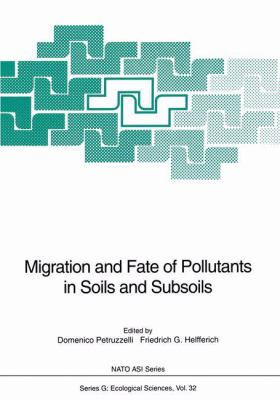 Cover image for Migration and fate of pollutants in soils and subsoils
