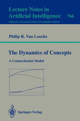 Cover image for The dynamics of concepts : a connectionist model