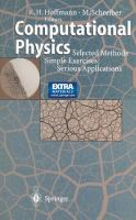 Cover image for Computational physics : selected methods, simple exercises, serious applications