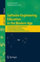 Cover image for Software engineering education in the modern age : software education and training sessions at the International Conference on Software Engineering, ICSE 2005, St. Louis, MO, USA, May 15-21, 2005 : revised lectures