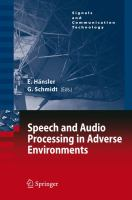Cover image for Speech and audio processing in adverse environments
