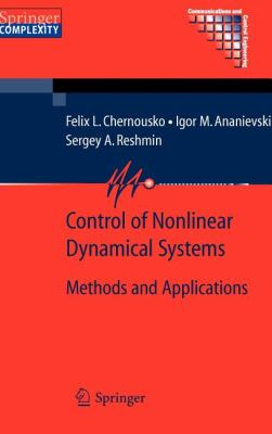 Cover image for Control of nonlinear dynamical systems : methods and applications
