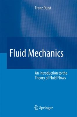 Cover image for Fluid mechanics : an introduction to the theory of fluid flows