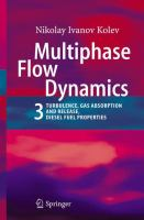 Cover image for Multiphase Flow Dynamics. 3, Turbulence, Gas Absorption and Release, Diesel Fuel Properties