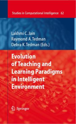 Cover image for Evolution of Teaching and Learning Paradigms in Intelligent Environment