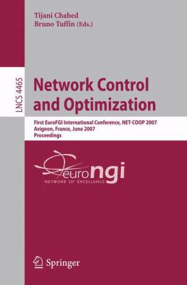 Cover image for Network control and optimization first EuroFGI international conference, NET-COOP 2007, Avignon, France, June 5-7, 2007 : proceedings