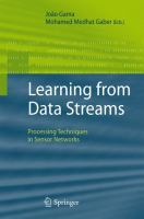 Cover image for Learning from data streams : processing techniques in sensor networks