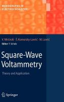 Cover image for Square-wave voltammetry : theory and application