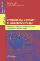 Cover image for Computational Discovery of Scientific Knowledge Introduction, Techniques, and Applications in Environmental and Life Sciences