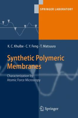 Cover image for Synthetic polymeric membranes : characterization by atomic force microscopy