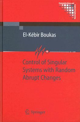 Cover image for Control of singular systems with abrupt changes