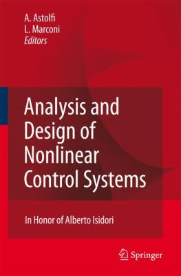 Cover image for Analysis and design of nonlinear control systems : in honor of Alberto Isidori