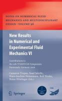 Cover image for New results in numerical and experimental fluid mechanics VI contributions to the 15th STAB/DGLR Symposium, Darmstadt, Germany, 2006