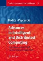 Cover image for Advances in intelligent and distributed computing : proceedings of the 1st International Symposium on Intelligent and Distributed Computing IDC 2007, Craiova