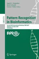 Cover image for Pattern recognition in bioinformatics : second IAPR international workshop, PRIB 2007, Singapore, October 1-2, 2007 : proceedings