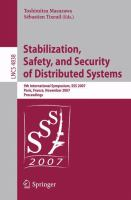 Cover image for Stabilization, safety, and security of distributed systems 9th international symposium, SSS 2007, Paris, France, November 14-16, 2007 : proceedings