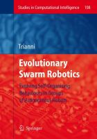 Cover image for Evolutionary swarm robotics : evolving self-organising behaviours in groups of autonomous robots