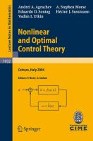 Cover image for Nonlinear and optimal control theory : lectures given at the C.I.M.E. summer school held in Cetraro, Italy, June 19-29, 2004