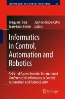 Cover image for Informatics in control, automation and robotics : selected papers from the international conference on informatics in control, automation and robotics 2009