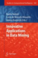 Cover image for Innovative applications in data mining