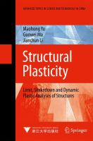 Cover image for Structural plasticity : limit, shakedown and dynamic plastic analyses of structures