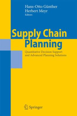 Cover image for Supply chain planning : quantitative decision support and advanced planning solutions