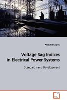Cover image for Voltage sag indices in electrical power systems : standards and development
