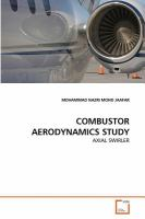 Cover image for Combustor aerodynamics study : axial swirler