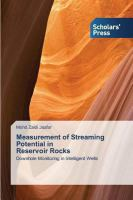 Cover image for Measurement of Streaming Potential in Reservoir Rocks : Downhole monitoring in Inteligent Wells