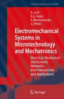 Cover image for Electromechanical systems in microtechnology and mechatronics : electrical, mechanical and acoustic networks, their interactions and applications
