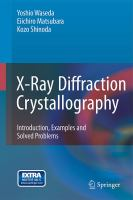 Cover image for X-Ray diffraction crystallography : introduction, examples and solved problems