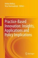 Cover image for Practice-based innovation : insights, applications and policy implications